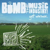 bomb the music industry!!!